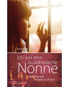 Ich war eine buddhistische Nonne