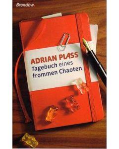 """""""Tagebuch eines frommen Chaoten"""", Adrian Plass"""