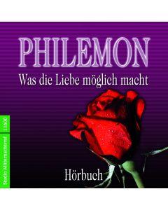 Philemon - Was Liebe möglich macht