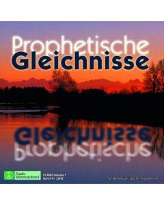 Prophetische Gleichnisse