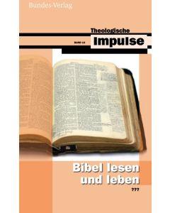 Bibel lesen und leben