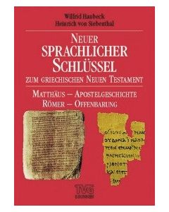 Neuer sprachlicher Schlüssel zum Griechischen NT