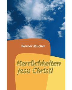 Herrlichkeiten Jesu Christi
