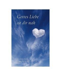 Gottes Liebe ist dir nah - Faltkarte mit CD