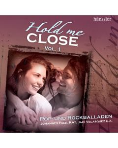 Hold me close Vol. 1