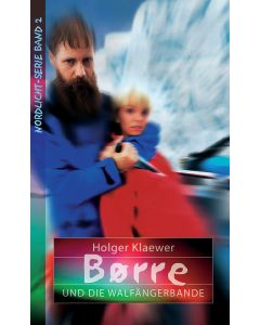 Borre und die Walfängerbande (2)