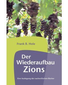 Der Wiederaufbau Zions