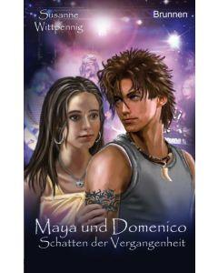 Maya und Domenico - Schatten der Vergangenheit