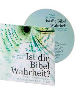 Ist die Bibel Wahrheit? - Hörbuch, William MacDonald