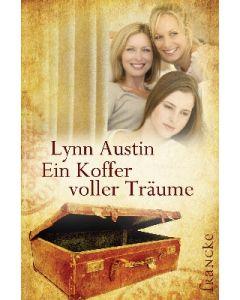 ARTIKELNUMMER: 331136000  ISBN/EAN: 9783868271362 Ein Koffer voller Träume Dorothee Dziewas (Übersetzer), Lynn Austin (Autor) CB-Buchshop