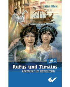 Rufus und Timaios - Band 2