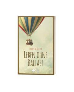 Leben ohne Ballast - Erwin W. Lutzer | CB-Buchshop