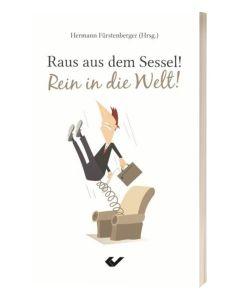 Raus aus dem Sessel! Rein in die Welt! - Hermann Fürstenberger   CB-Buchshop