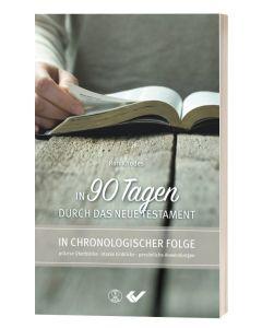 In 90 Tagen durch das Neue Testament - Ron Rhodes | CB-Buchshop