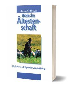 Biblische Ältestenschaft - Alexander Strauch | CB-Buchshop