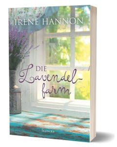 Die Lavendelfarm - Irene Hannon | CB-Buchshop