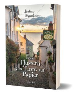 Das Flüstern von Tinte auf Papier - Lindsay Harrel | CB-Buchshop