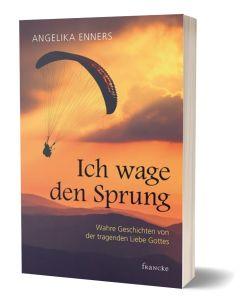 Ich wage den Sprung - Angelika Enners | CB-Buchshop