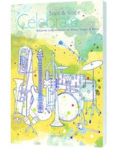 Celebrate - Bläserpartitur, Brass & Voice, Jochen Rieger, Matthias Schnabel