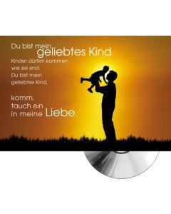 CD-Card: Du bist mein geliebtes Kind