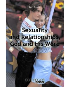 Sexuality and Relationships, God and His Word