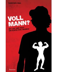 Voll Mann?