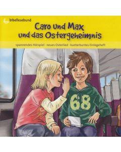 Caro und Max und das Ostergeheimnis