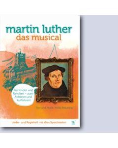 Martin Luther - Das Musical - Lieder- und Regieheft