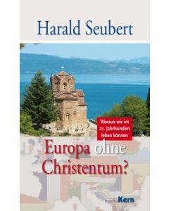 Europa ohne Christentum?