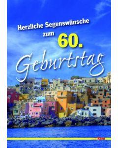 Grußkarte - Herzliche Segenswünsche zum 60. Geburtstag