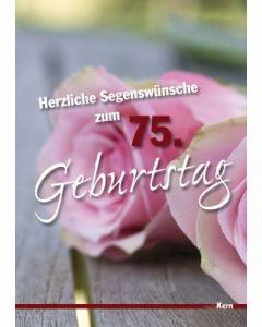 Grußkarte - Herzliche Segenswünsche zum 75. Geburtstag