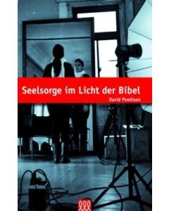 Seelsorge im Licht der Bibel