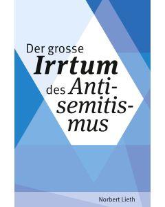 Der große Irrtum des Antisemitismus