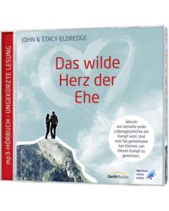 Das wilde Herz der Ehe - Hörbuch MP3