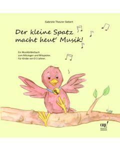 Der kleine Spatz macht heut' Musik - Liederheft