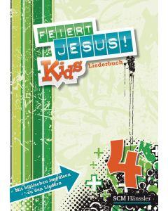 Feiert Jesus! Kids 4 Liederheft