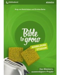 Bible to Grow - Ausbildung, Studium