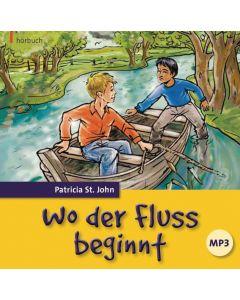 Wo der Fluss beginnt - Hörbuch