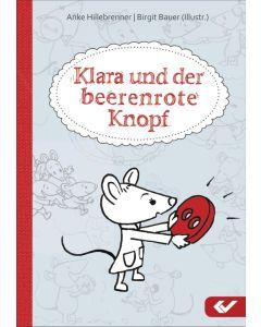 Klara und der beerenrote Knopf