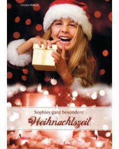 Sophies ganz besondere Weihnachtszeit, Ursula Häbich