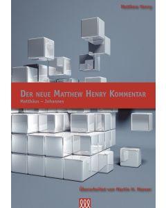 Der Neue Matthew Henry Kommentar - NT (Band 1)