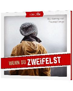 Thomas Lange: Wenn du zweifelst - CD