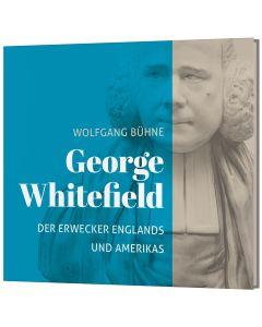 184738 - George Whitefield - Der Erwecker Englands und Amerikas