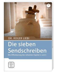 Die sieben Sendschreiben - Ein Vortrag von Dr. Roger Liebi