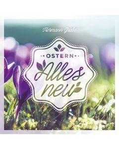 Ostern - Alles neu