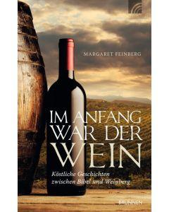 Im Anfang war der Wein