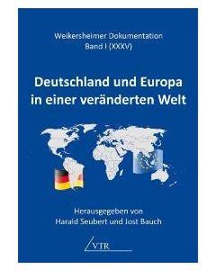 Deutschland und Europa in einer veränderten Welt