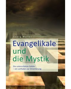 Evangelikale und die Mystik