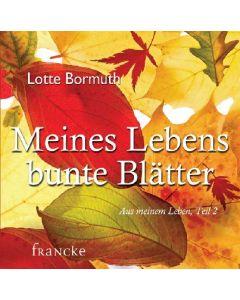 Meines Lebens bunte Blätter - Hörbuch