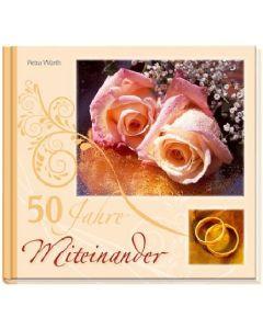 50 Jahre Miteinander
